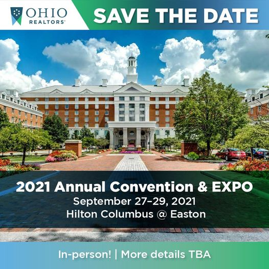 Image of Save the Date for Ohio REALTORS 2021 Annual Convention & Expo, Sept 27 through 29 at the Hilton Columbus at Easton